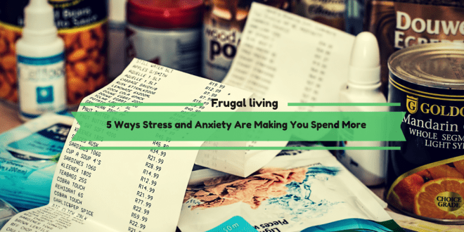 5 Ways Stress and Anxiety Are Making You Spend More