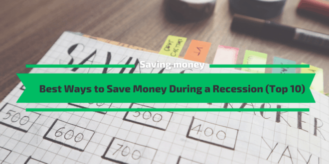Best Ways to Save Money During a Recession (Top 10)