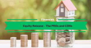 Equity Release - The PROs and CONs