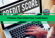 7 Factors That Affect Your Credit Score