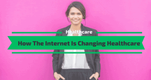 How The Internet Is Changing Healthcare