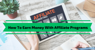 How To Earn Money With Affiliate Programs