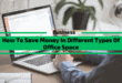 How To Save Money In Different Types Of Office Space