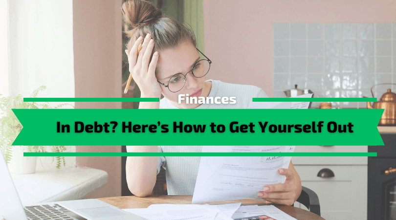 How to Get Yourself Out of Debt