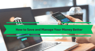 How to Save and Manage Your Money Better
