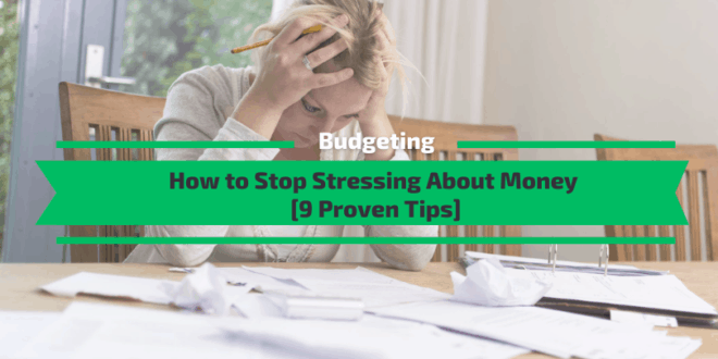 How to Stop Stressing About Money