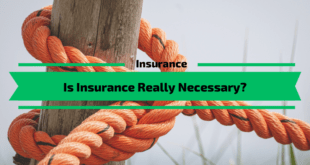 Is Insurance Really Necessary