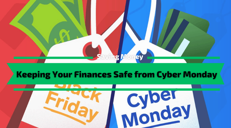 Keeping Your Finances Safe from Cyber Monday