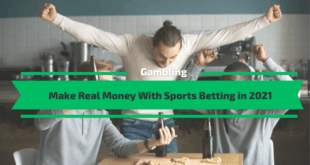 Make Real Money With Sports Betting in 2021