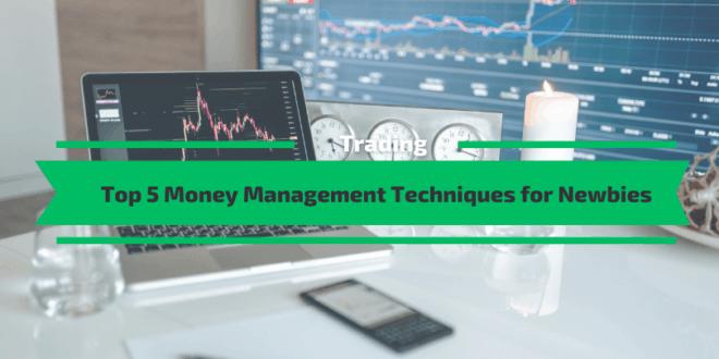 Money Management Techniques for Newbies