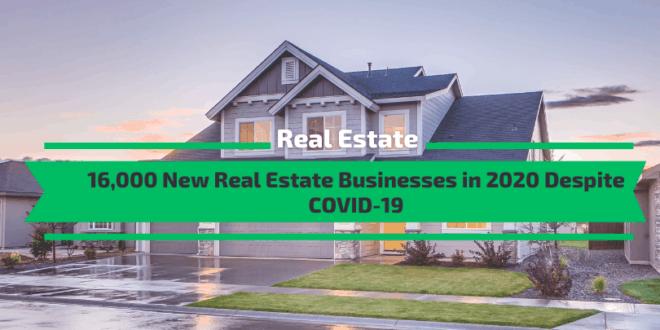 New Real Estate Businesses in 2020 Despite COVID-19