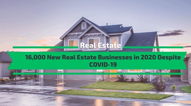 New Real Estate Businesses in 2020 Despite COVID-19