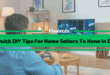 Quick DIY Tips For Home Sellers To Hone In On