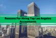 Reasons for Hiring Top Los Angeles Accountants