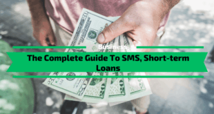 The Complete Guide To SMS, Short-term Loans
