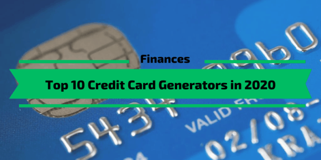 Top 10 Credit Card Generators in 2020