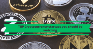 Top Cryptocurrency startups you should be watching