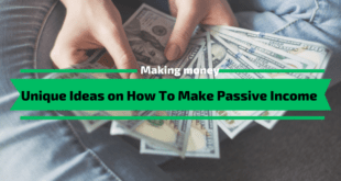 Unique Ideas on How To Make Passive Income
