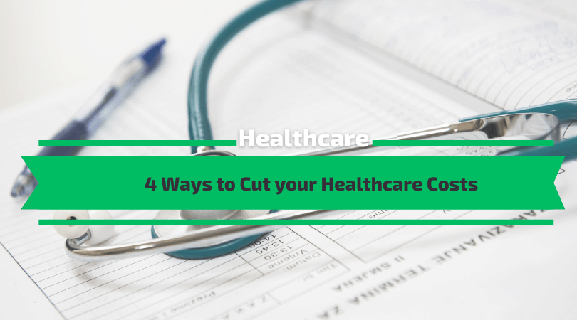 Ways to Cut your Healthcare Costs