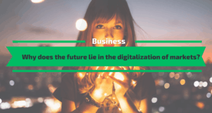 Why does the future lie in the digitalisation of markets