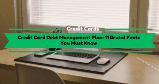 Card Debt Management Plan: 11 Brutal Facts You Must Know